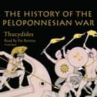The History of the Peloponnesian War audiobook by Thucydides