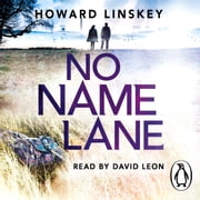 No Name Lane audiobook by Howard Linskey