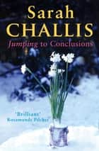 Jumping to Conclusions ebook by Sarah Challis
