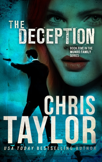 The Deception - A gripping thriller with an ending that will leave you gasping... ebook by Chris Taylor