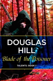 Blade of the Poisoner ebook by Douglas Hill