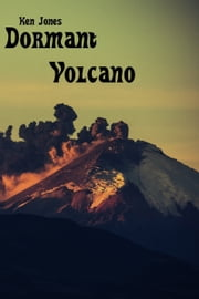 Dormant Volcano ebook by Ken Jones