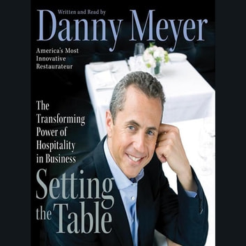 Setting the Table audiobook by Danny Meyer