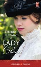 Lady Chance ebook by Sherry Thomas, Nicole Hibert