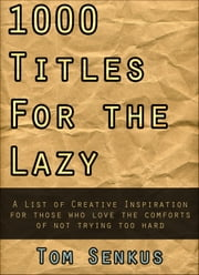 1,000 Titles for the Lazy