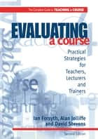Evaluating a Course ebook by Ian Forsyth,Alan Jolliffe,David Stevens