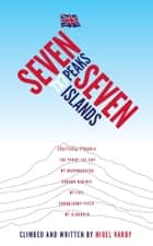 7x7 - Seven Peaks Seven Islands ebook by