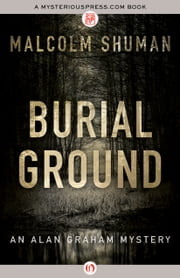 Burial Ground ebook by Malcolm Shuman
