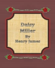 Daisy Miller By Henry James ebook by Henry James