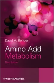 Amino Acid Metabolism ebook by David A. Bender