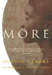 More - A Novel ebook by Austin Clarke