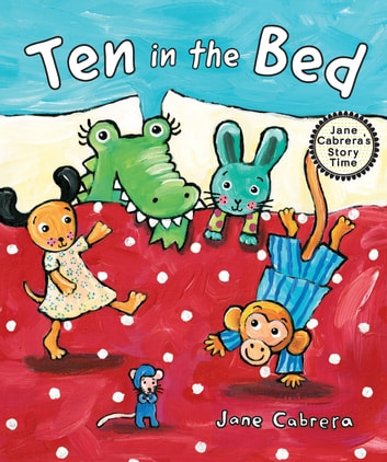 Ten in the Bed ebook by Jane Cabrera