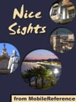 Nice Sights: a travel guide to the top 15 attractions in Nice, France (Mobi Sights)