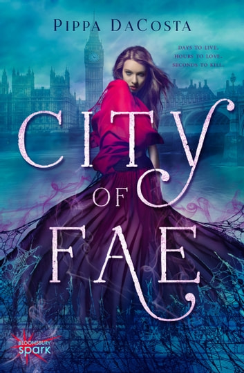 City of Fae - A London Fae Novel ebook by Pippa DaCosta