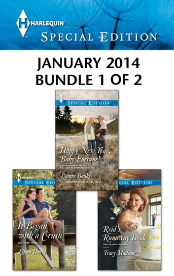 Harlequin Special Edition January 2014 - Bundle 1 of 2 - An Anthology ebook by Leanne Banks,Lilian Darcy,Tracy Madison