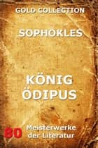 König Ödipus ebook by Sophokles, Friedrich Hölderlin