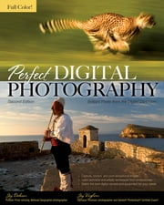Perfect Digital Photography Second Edition ebook by Jay Dickman,Jay Kinghorn