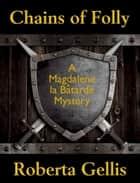 Chains of Folly ebook by Roberta Gellis