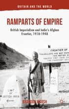 Ramparts of Empire ebook by B. Marsh