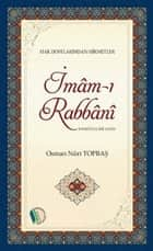İmam-ı Rabbani ebook by Osman Nuri Topbaş