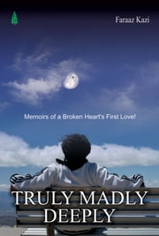 Truly Madly Deeply ebook by Faraz Kazi