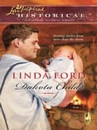 Dakota Child ebook by Linda Ford