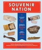Souvenir Nation ebook by William L. Bird Jr.