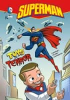 Superman: Toys of Terror ebook by Chris Everheart