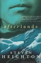 Afterlands ebook by Steven Heighton