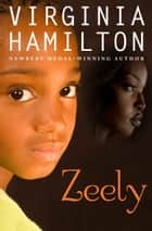 Zeely ebook by Virginia Hamilton, Symeon Shimin