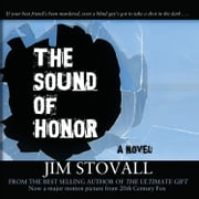 The Sound of Honor Audiolibro by Jim Stovall