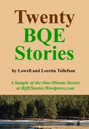 Twenty BQE Stories ebook by G. Lowell Tollefson,Loretta Tollefson