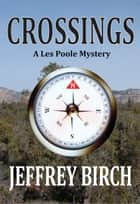 Crossings ebook by Jeffrey Birch