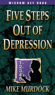 Five Steps Out Of Depression ebook by Mike Murdock