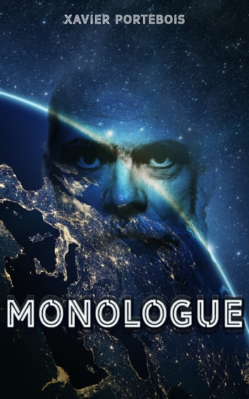 Monologue eBook by Xavier Portebois