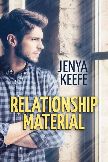 Relationship Material ebook by Jenya Keefe