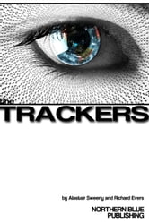The Trackers - How to Manage Your Privacy on the Web ebook by Richard Evers,Alastair Sweeny