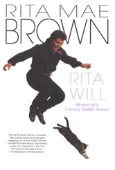 Rita Will - Memoir of a Literary Rabble-Rouser ebook by Rita Mae Brown