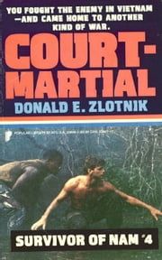 Survivor of Nam: Court Martial - Book #4 ebook by Donald E. Zlotnik
