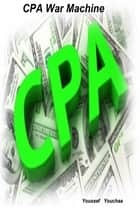 cpa-war-machine ebook by youssef youchaa
