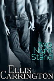 Two Night Stand ebook by Ellis Carrington