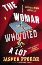 The Woman Who Died a Lot ebook by Jasper Fforde