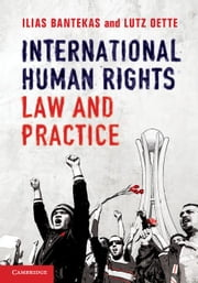 International Human Rights Law and Practice ebook by Bantekas, Ilias