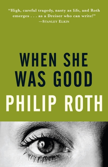 When She Was Good ebook by Philip Roth
