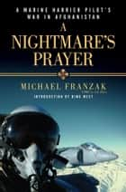 A Nightmare's Prayer ebook by Michael Franzak