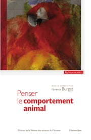 Penser le comportement animal - Contribution à une critique du réductionnisme ebook by Florence Burgat