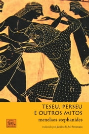 Teseu, Perseu e outros mitos ebook by Stephanides Menelaos