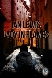 Lady in Flames ebook by Ian Lewis