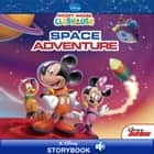 Mickey Mouse Clubhouse: Space Adventure - A Disney Read-Along ebook by Susan Amerikaner, Disney Books