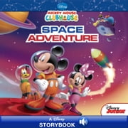 Mickey Mouse Clubhouse: Space Adventure - A Disney Read-Along ebook by Susan Amerikaner, Disney Book Group